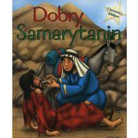 Dobry Samarytanin Opowieści biblijne - Jeśli zamówisz do 14:00, wyślemy tego samego dnia. Darmowa dostawa,