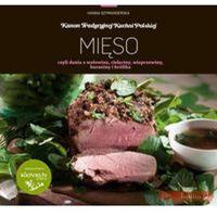 Mięso czyli dania z wołowiny, cielęciny, wieprzowiny, baraniny i królika (9788370738709)