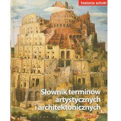 Historia sztuki. Tom 19. Słownik terminów artystycznych i architektonicznych (praca zbiorowa)