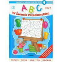 ABC w świecie przedszkolaka 2 dla dzieci 4-letnich, rok wydania (2010)