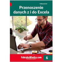 PRZENOSZENIE DANYCH Z I DO EXCELA - Krzysztof Chojnacki