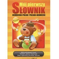 Mój pierwszy słownik niemiecko-polski polsko-niemiecki (9788375173789)
