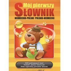 Mój pierwszy słownik niemiecko-polski polsko-niemiecki (ISBN 9788375173789)