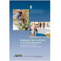 Bewegung, Spiel und Sport in der Ganztagsschule Hildebrandt-Stramann, Reiner