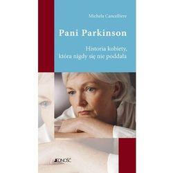 PANI PARKINSON HISTORIA KOBIETY KTÓRA NIGDY SIĘ NIE PODDAŁA, książka z kategorii Psychologia