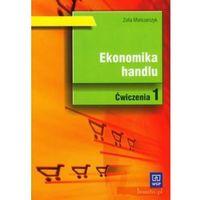 Ekonomika Handlu Część 1 Ćwiczenia (88 str.)