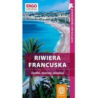 Riwiera francuska Przewodnik rekreacyjny, książka w oprawie miękkej
