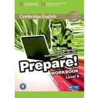 CAMBRIDGE ENGLISH PREPARE! 6 WORKBOOK WITH AUDIO*natychmiastowawysyłkaod3,99, CAMBRIDGE UNIVERSITY PRESS