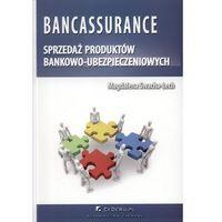 Bankassurance sprzedaż produktów bankowo - ubezpieczeniowych, oprawa miękka