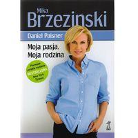 Moja pasja. Moja rodzina, książka z ISBN: 9788374895439