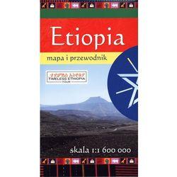 Etiopia. Mapa i przewodnik w skali 1:1 600 000, pozycja wydana w roku: 2013