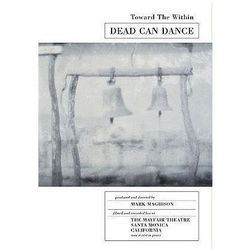 Toward The Within - Dead Can Dance (film)