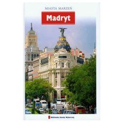 Miasta Marzeń Madryt (ISBN 9788361809036)