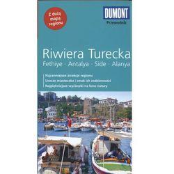 Riwiera Turecka. Fethiye, Antalya, Side, Alanya. Przewodnik Dumont Z Mapą (kategoria: Geografia)
