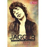 Jagger buntownik, rockman włóczęga, drań (9788375139631)