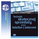 Techniki skutecznej sprzedaży przez telefon i internet - Josiane Chriqui Feigon (9788377464458)