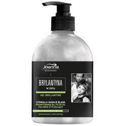 Joanna brylantyna w żelu extramocna Gel Brillantine 500 g - z kategorii- pozostałe kosmetyki do włosów