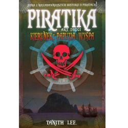 Piratika. Akt drugi (kategoria: Literatura dla młodzieży)