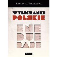 Wyliczanki polskie, oprawa miękka