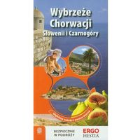 Wybrzeże Chorwacji, Słowenii I Czarnogóry. Wyd.3 (2011)
