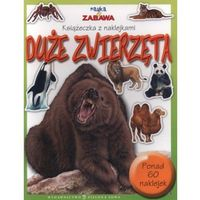 Nauka i zabawa Duże zwierzęta (opr. miękka)