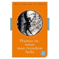 Humor ist, wenn man trotzdem lacht Beckmann, Juliane