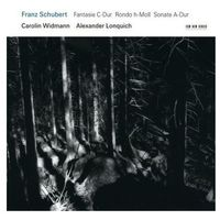 Schubert: Fantasie / Rondo / Sonate (CD) - Alexander Lonquich, Carolin Widmann