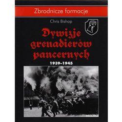 Dywizje grenadierów pancernych 1939-1945, pozycja z kategorii Książki militarne