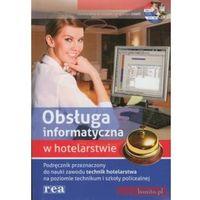 Obsługa informatyczna w hotelarstwie Podręcznik z płytą CD, REA