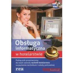 Obsługa informatyczna w hotelarstwie Podręcznik z płytą CD