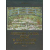 Narodowa galeria sztuki w Waszyngtonie. Arcydzieła malarstwa (9788321347240)