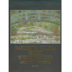 Narodowa galeria sztuki w Waszyngtonie. Arcydzieła malarstwa (ISBN 9788321347240)