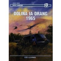 Dolina Ia Drang 1965 - Piotr Taras, książka z kategorii Książki militarne