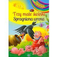 TRZY MAŁE ŚWINKI I SPRAGNIONA WRONA TW (2013)