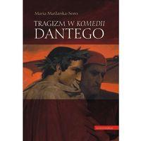 Tragizm w komedii Dantego., pozycja wydana w roku: 2011
