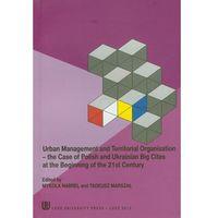 Urban management and territorial organisation, praca zbiorowa