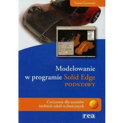 Modelowanie w programie Solid Edge Podstawy