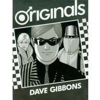 Originals, Gibbons, Dave