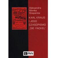 Karl Kraus i jego czasopismo