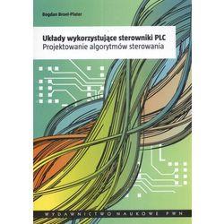 Układy wykorzystujące sterowniki PLC (Wydawnictwo Naukowe PWN)