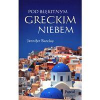 POD BŁĘKITNYM GRECKIM NIEBEM (9788376423449)
