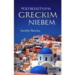 POD BŁĘKITNYM GRECKIM NIEBEM (ISBN 9788376423449)