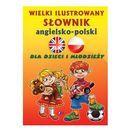 Wielki ilustrowany słownik angielsko-polski - Wysyłka od 3,99 - porównuj ceny z wysyłką, oprawa twarda