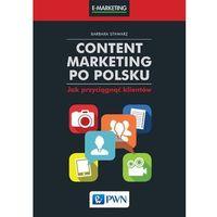 Content marketing po polsku Jak przyciągnąć klient - Jeśli zamówisz do 14:00, wyślemy tego samego dnia.