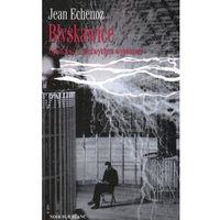 Błyskawice Opowieść o niezwykłym wynalazcy, Echenoz Jean