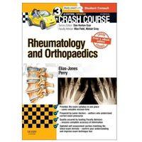 Crash Course Rheumatology and Orthopaedics Updated Print + eBook edition Elias-Jones, Cameron