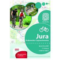 Jura Krakowsko-Częstochowska. Wycieczki i trasy rowerowe. Wydanie 1 - Wysyłka od 4,99 - porównuj ceny z wys