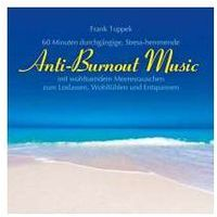 Anti-burnout music marki Tuppeck, frank
