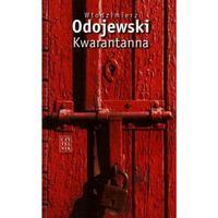 KWARANTANNA, Odojewski Włodzimierz