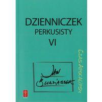 Dzienniczek perkusisty cz. VI Czas Apokalipsy (ISBN 9788363459413)